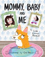 MOMMY, BABY, AND ME by Linda Elovitz Marshall