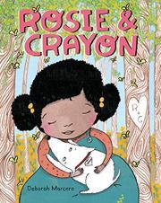 ROSIE & CRAYON by Deborah Marcero