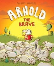 ARNOLD THE BRAVE by Gundi Herget