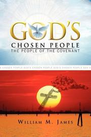 GOD'S CHOSEN PEOPLE by William M.  James