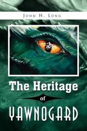 Book Cover for THE HERITAGE OF YAWNOGARD