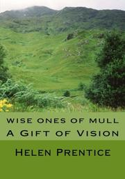 WISE ONES OF MULL by Helen Prentice