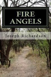 FIRE ANGELS by Joseph Richardson