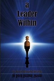 A LEADER WITHIN by David Bernard-Stevens