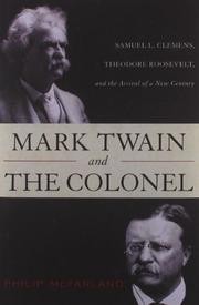 MARK TWAIN AND THE COLONEL by Philip McFarland