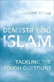 DEMYSTIFYING ISLAM by Harris Zafar