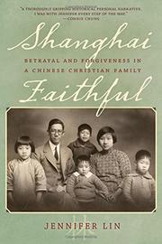 SHANGHAI FAITHFUL by Jennifer Lin