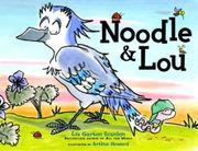 NOODLE AND LOU by Liz Garton Scanlon