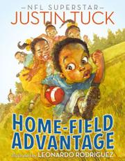 HOME-FIELD ADVANTAGE by Justin Tuck