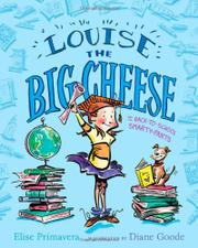 Book Cover for LOUISE THE BIG CHEESE AND THE BACK-TO-SCHOOL SMARTY-PANTS