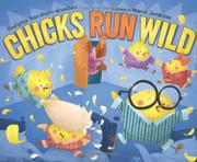 CHICKS RUN WILD by Sudipta Bardhan-Quallen