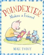 Book Cover for POINDEXTER MAKES A FRIEND