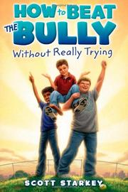 Book Cover for HOW TO BEAT THE BULLY WITHOUT REALLY TRYING