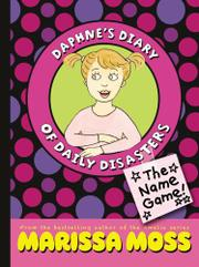 THE NAME GAME! by Marissa Moss