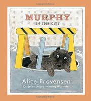 MURPHY IN THE CITY by Alice Provensen