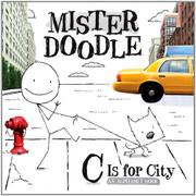 MISTER DOODLE: C IS FOR CITY by Orli Zuravicky