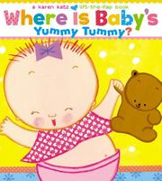 Cover art for WHERE IS BABY'S YUMMY TUMMY?