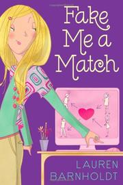 FAKE ME A MATCH by Lauren Barnholdt