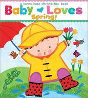 BABY LOVES SPRING! by Karen Katz