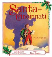 SANTA FROM CINCINNATI by Judi Barrett