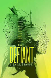 THE DEFIANT by Lisa M. Stasse