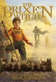 THE BRIXEN WITCH by Stacy DeKeyser
