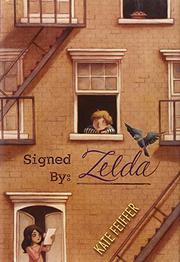 SIGNED BY: ZELDA by Kate Feiffer