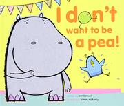 Cover art for I DON'T WANT TO BE A PEA!