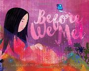 BEFORE WE MET by Laura Krauss Melmed