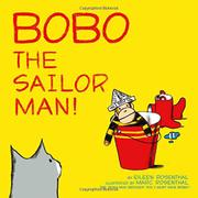 BOBO THE SAILOR MAN! by Eileen Rosenthal