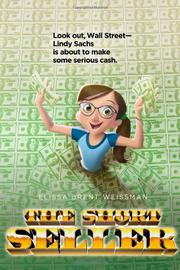 THE SHORT SELLER by Elissa Brent Weissman
