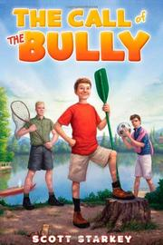 Cover art for THE CALL OF THE BULLY