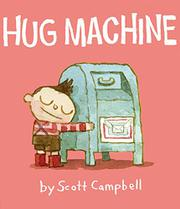 HUG MACHINE by Scott Campbell