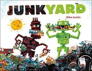 JUNKYARD by Mike Austin