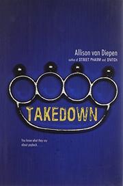 TAKEDOWN by Allison van Diepen