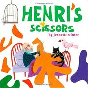 HENRI'S SCISSORS by Jeanette Winter