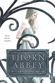 THORN ABBEY by Nancy Ohlin