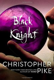 BLACK KNIGHT by Christopher Pike