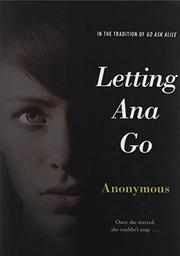 LETTING ANA GO by Anonymous