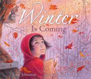 WINTER IS COMING by Tony Johnston