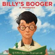 BILLY'S BOOGER by William Joyce