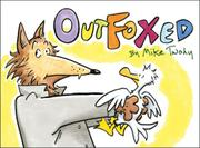 OUTFOXED by Mike Twohy