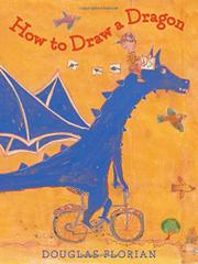 HOW TO DRAW A DRAGON by Douglas Florian