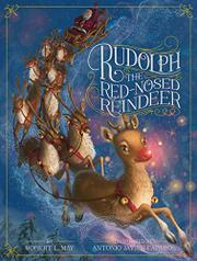 RUDOLPH THE RED-NOSED REINDEER by Robert L. May