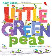 LITTLE GREEN PEAS by Keith Baker