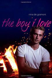 THE BOY I LOVE by Nina de Gramont