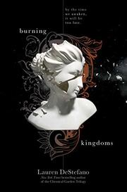 BURNING KINGDOMS by Lauren DeStefano