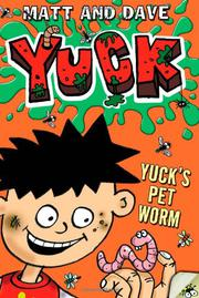 YUCK'S PET WORM AND YUCK'S ROTTEN JOKE by Matt and Dave