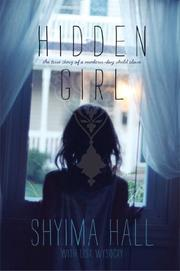 HIDDEN GIRL by Shyima Hall