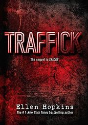 TRAFFICK by Ellen Hopkins